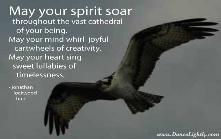 inspiring quotes about life. Inspirational Quotes about Life. May your spirit soar throughout the vast